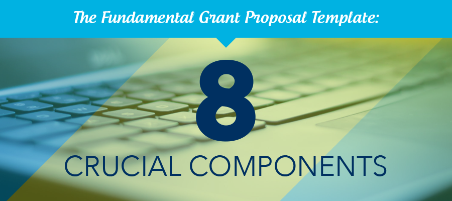 The fundamental grant proposal template: get started grant writing today!