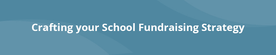 Find out how to create an effective strategy to make the most of your school fundraising ideas.