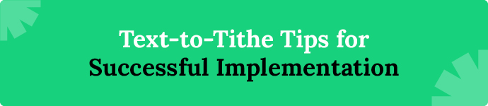Text to tithe tips for successful implementation