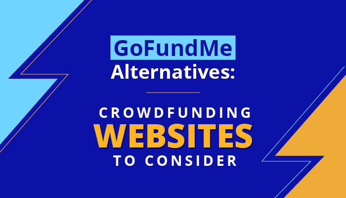 These crowdfunding websites are similar to GoFundMe but are even better for achieving your fundraising goals.