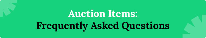 Frequently asked questions about auction items